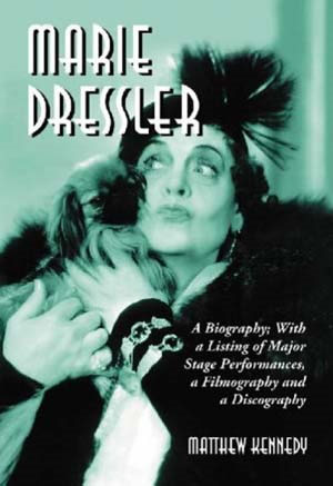 Dressler Biography by Matthew Kennedy