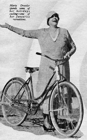 Marie Dressler - she loved cycling